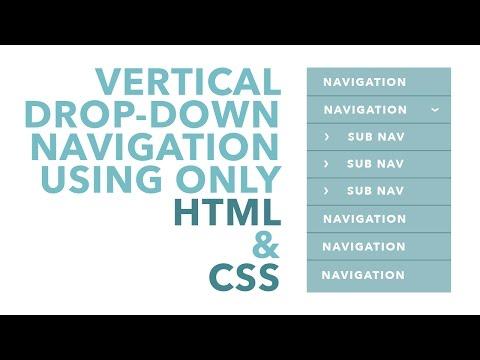 Vertical Drop-Down Navigation Using HTML & CSS