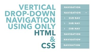 Vertical Drop-Down Navigation using HTML & CSS