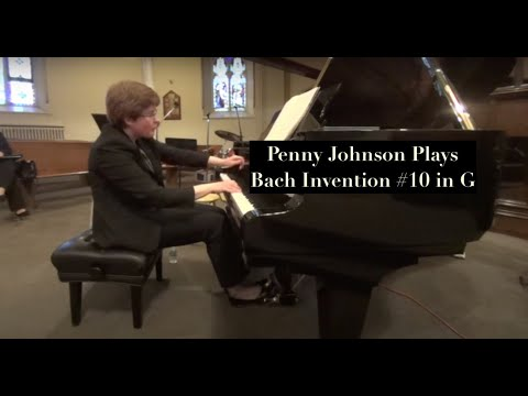 Penny Johnson  J.S.  Bach Invention 10 in G Major