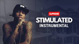 "[OFFICIAL] ""STIMULATED"" Tyga x Fuk Wat They Talkin Bout (Instrumental) Prod. SUPREME"