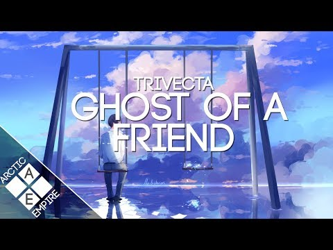 Trivecta - Ghost Of A Friend (feat. Koo) | Chill