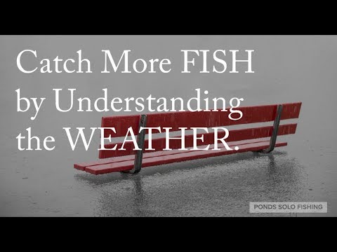 How To Use The Weather To Catch More Fish : Barometric Pressure Fishing