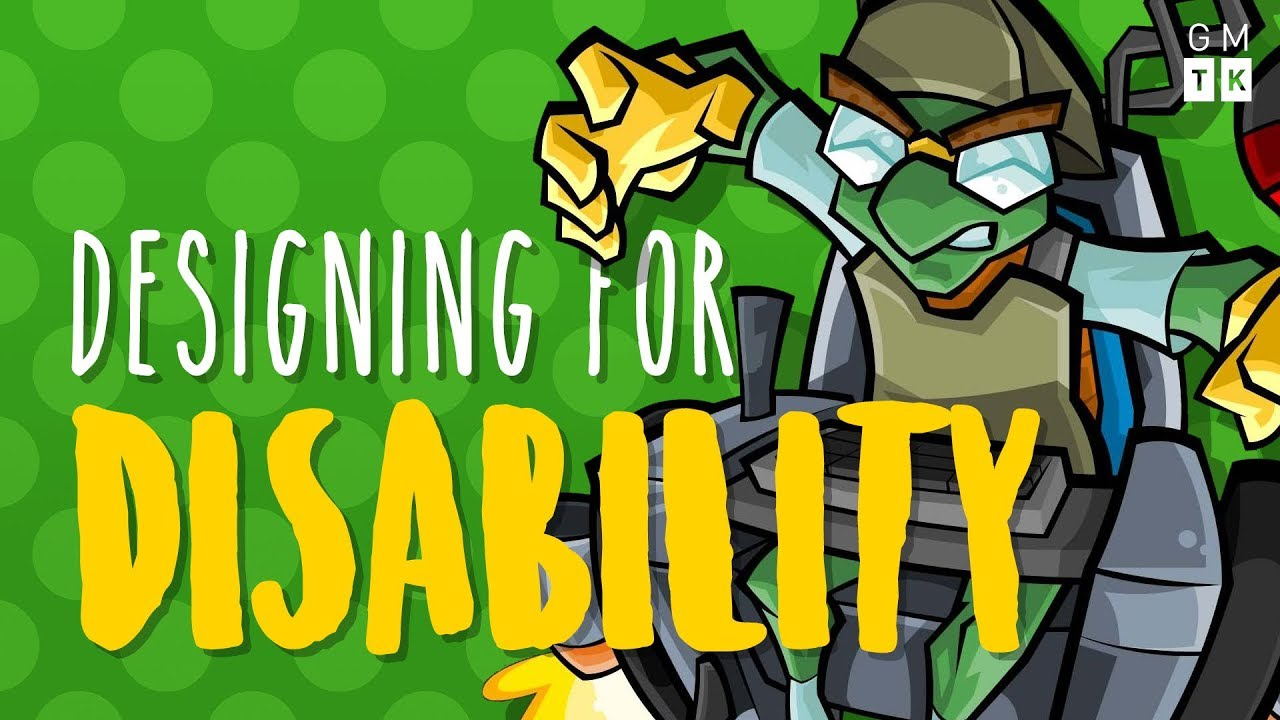 Making Games Better for Players with Motor Disabilities   Designing for Disability