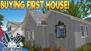 BUYING OUR FIRST HOUSE! - House Flipper Beta - PC Gameplay