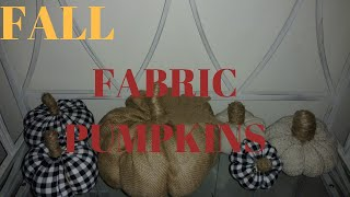 Diy 4 easy fabric pumpkin / diy fabric pumpkins/ diy fall decor