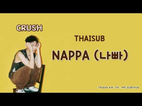 [THAISUB] Crush (크러쉬) -  NAPPA (나빠)    #MF_SUBTHAI