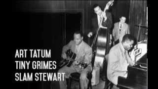 Art Tatum Trio - On the sunny side of the street