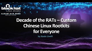 Decade of the RATs – Custom Chinese Linux Rootkits for Everyone