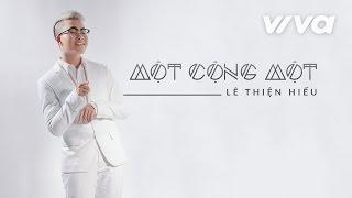 1 + 1 - Lê Thiện Hiếu | Audio Official | Sing My Song 2016