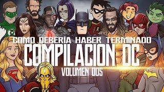 Como Debería Haber Terminado - La Compilación de Películas de DC: Volumen DOS