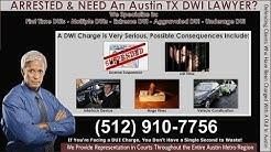 Austin DWI Lawyer (512) 910-7756 - Aggressive DUI Attorney