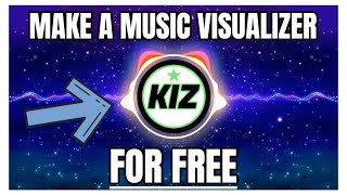 How to Make an Audio Visualizer for FREE 2021