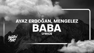 Ayaz Erdoğan - Baba (Sözleri/Lyrics) ft. Mengelez
