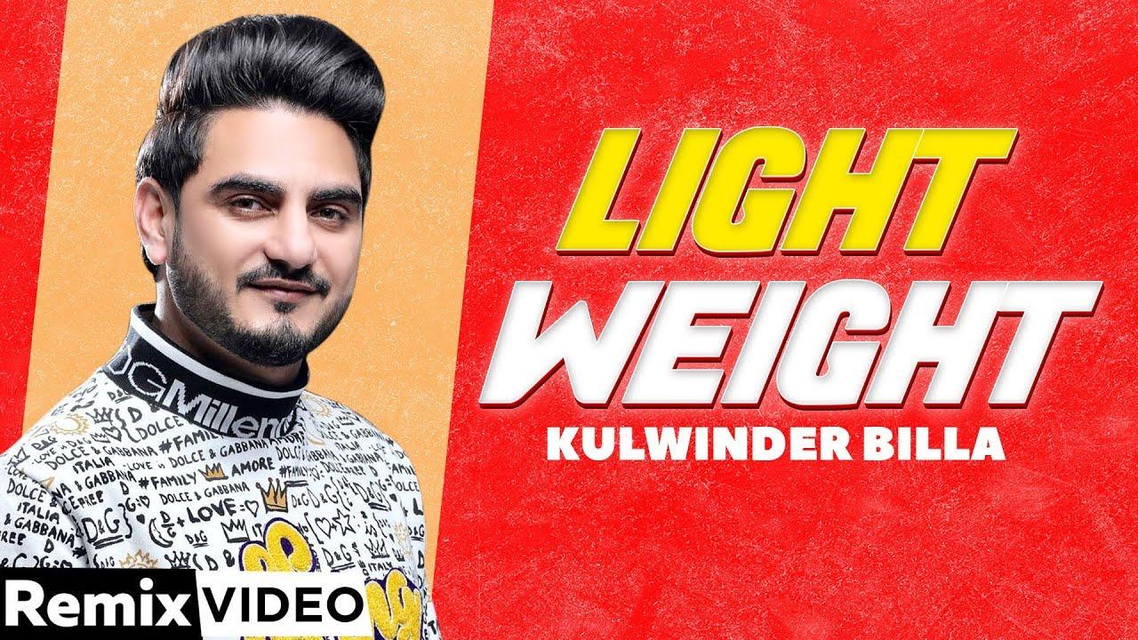 Light Weight (Remix)   Kulwinder Billa   DJ Saini   Hit Punjabi Song 2020   Speed Records