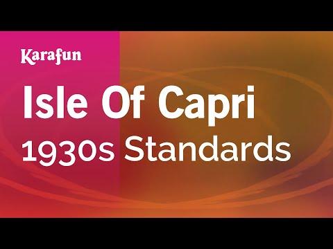Karaoke Isle Of Capri - 1930s Standards *