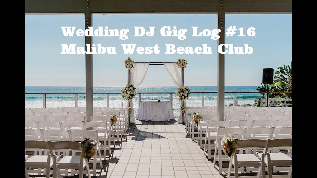 Malibu West Beach Club Wedding Dj Setup Movie Youtube