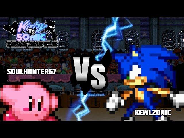 [Kirby vs Sonic Team Battle] SoulHunter67 vs KewlZonic