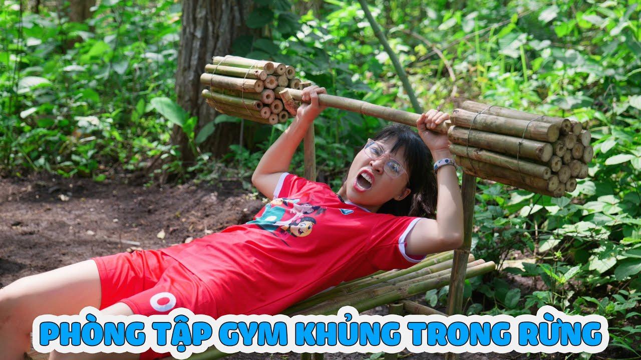 Chị Thơ Làm Phòng Tập Gym Trong Rừng