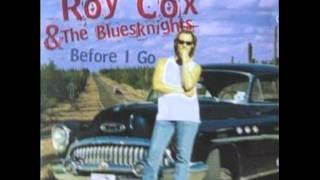 Roy Cox & The Bluesknights - A Bluesknight In The City.wmv