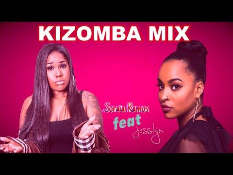 Remix Kizomba Soraia Ramos feat Josslyn  2021