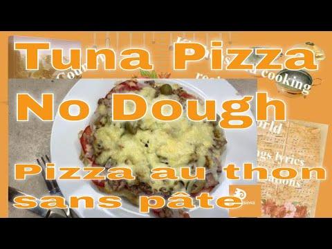 #howto-make-the-best-pizza-tuna-no-dough-easy-fast-healthy-/-la-meilleure-pizza-au-thon-sans-pâte