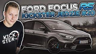 Ford Focus RS - Kickster jedzie #20
