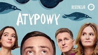 Atypowy - Sezon 1 / Recenzja serialu