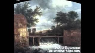 Schubert: Die Schone Mullerin - Des Baches Wiegenlied