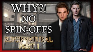 Why Supernatural's Spin-Offs Failed (Part 1: Bloodlines) ('Supernatural')
