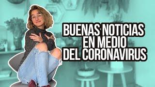 Coronavirus: buenas noticias para levantar el ánimo | La Pulla |