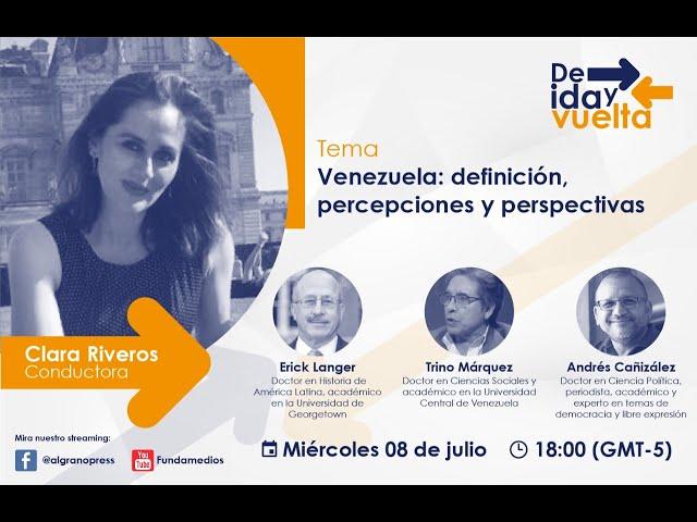 Venezuela: definición, percepciones y perspectivas