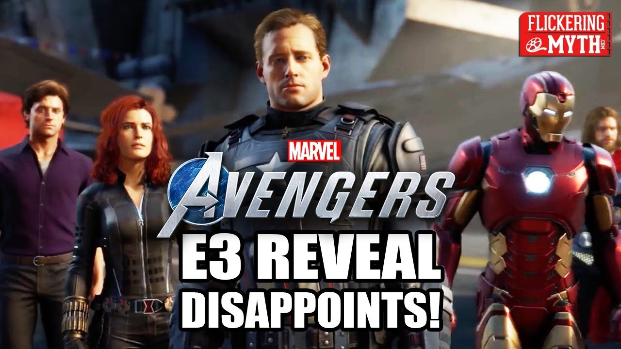 MARVEL'S AVENGERS E3 Reveal Disappoints | Flickering Myth Podcast Mini