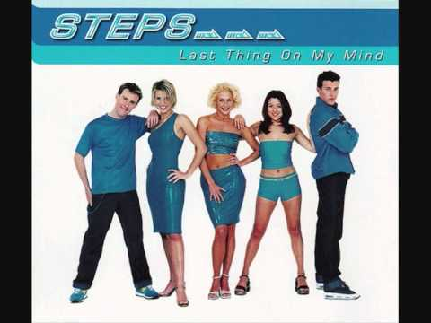Steps - Last Thing on My Mind (Step One, Gold: Greatest Hits and The Ultimate Collection)