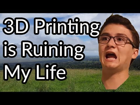 3D Printing is Ruining My Life