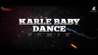KARLE BABY DANCE WANCE (REMIX) D CREATIVE BEATZ | SOHAIL KHAN | DALER MEHNDI | SUNIDHI CHAUHAN |
