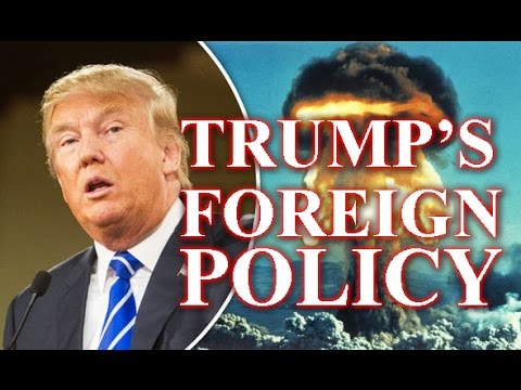 The Foreign Policy of Donald Trump