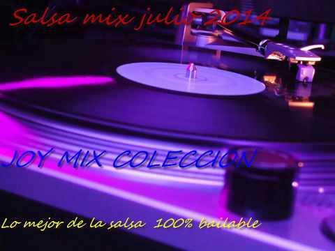 SALSA MIX JULIO 2014 ( LO MEJOR DE LA SALSA PARA BAILAR ...
