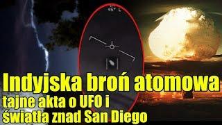 Starożytna broń atomowa, tajne akta Pentagonu oraz dziwne światło nad San Diego