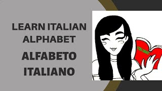 Learn Italian: Alphabet (ALFABETO) - Beginner level