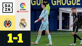 Courtois zu spät, Real zu harmlos: FC Villarreal – Real Madrid 1:1 | LaLiga | DAZN Highlights