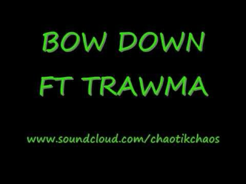 Warren G Looking at you... (chaos cover Bow Down ft. Trawma).wmv