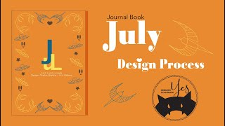 Journal Book July // Design Process // Yes