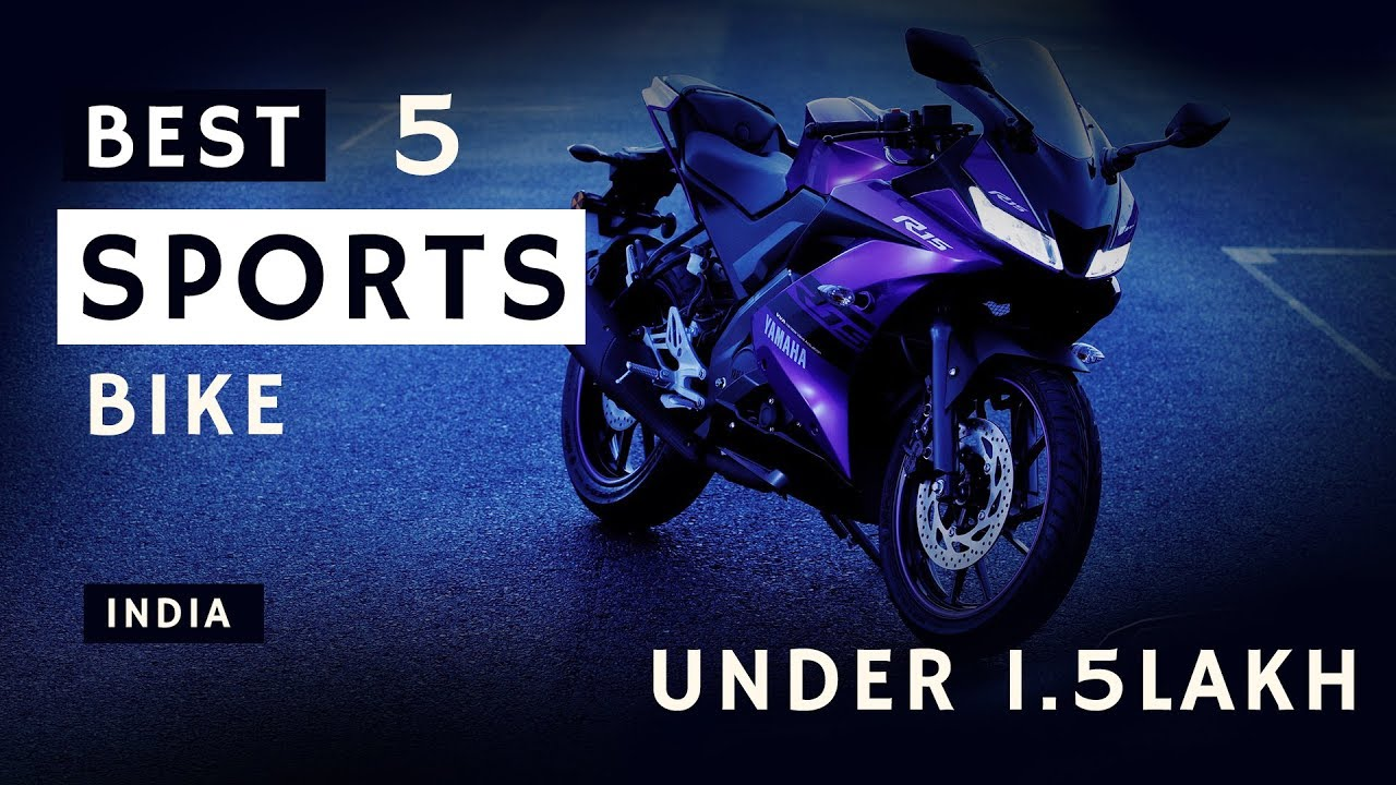 Top 5 Bike Under 1 5 Lakh India 2020 Best Sports Bikes India