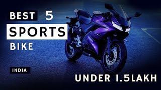 Top 5 bike under 1.5 lakh India 2019 || Best sports bikes India 2019