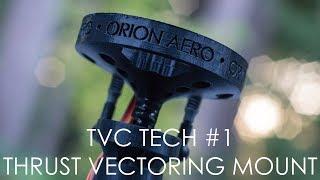 TVC Tech Ep.1   The Thrust Vectoring Mount