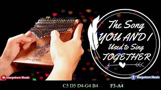 Download The Song You and I Used to Sing Together [Crash Landing on You OST] Kalimba Cover | #HarpstoreMusic