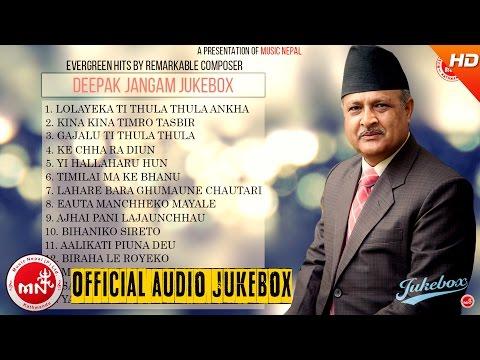 Deepak Jangham | Nepali Classical Evergreen Song Collection