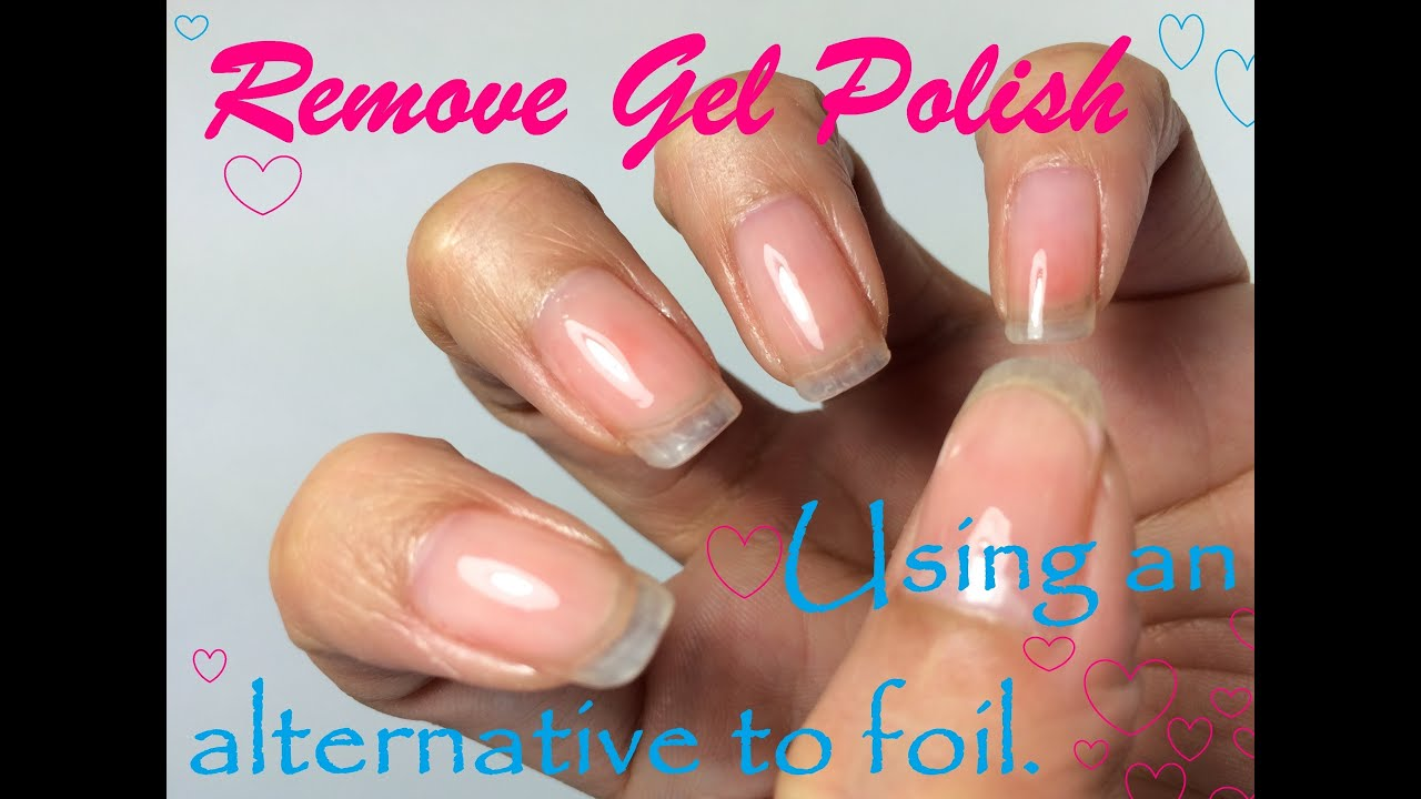 How to remove Gel Polish using an Alternative to Foil! - YouTube