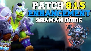 Enhancement Shaman PvE Guide 8.1.5 | Talents & Rotation | World of Warcraft Battle for Azeroth