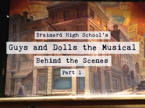 Guys and Dolls Behind the Scenes Part 1